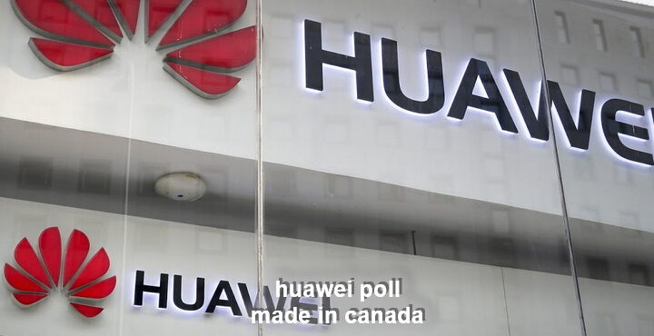 Huawei Rejected by Three in Four Canadians, poll results