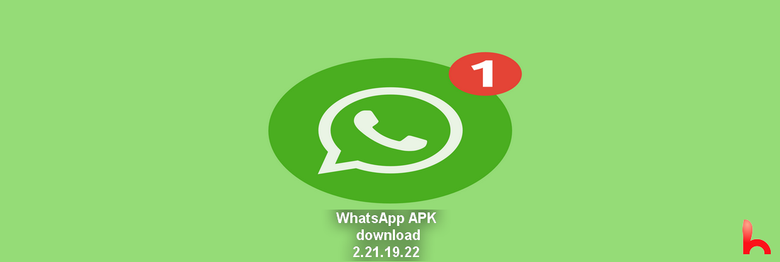 WhatsApp APK, download file and install, Version 2.21.19.22